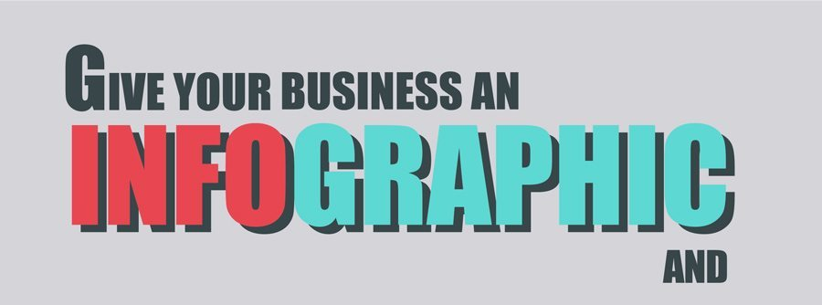Infographic Design - Give your Business an Infographic and